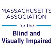 Massachusetts Association for the Blind and Visually Impaired
